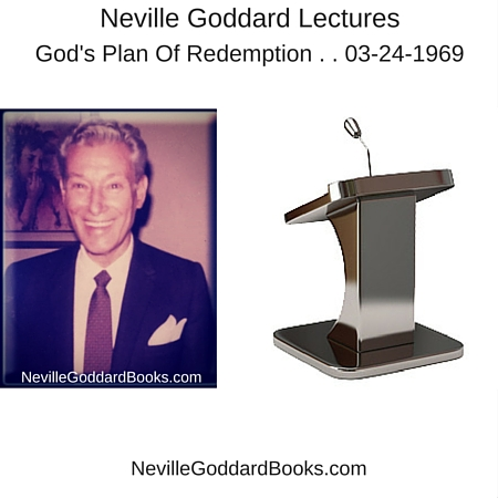Lecture by Neville Goddard