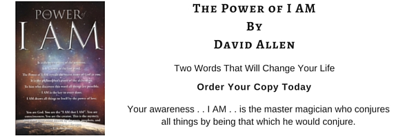 The Power of I AM, Two Words That Will Change Your Life