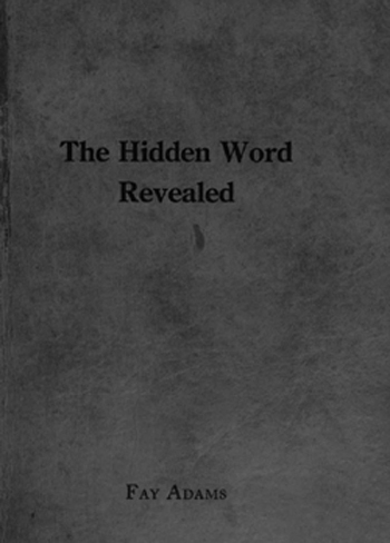 The Hidden Word Revealed, Book