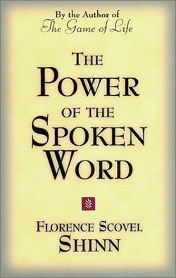 Book, Florence Scovel Shinn - The Power of the Spoken Word